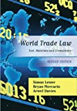 img - for World Trade Law: Text, Materials and Commentary (Second Edition) by Simon Lester (2012-10-11) book / textbook / text book
