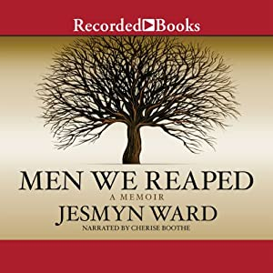 Men We Reaped: A Memoir | [Jesmyn Ward]