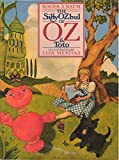 img - for The Sillyozbul of Oz and Toto book / textbook / text book