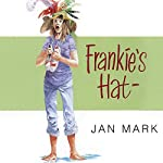 Frankie's Hat | Jan Mark