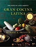 9780393050691: Gran Cocina Latina: The Food of Latin America