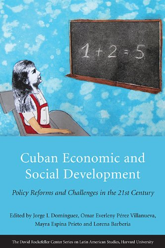 Cuban Economic and Social Development: Policy Reforms and Challenges in the 21st Century