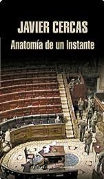 Anatomía de un instante (Literatura Mondadori) (Spanish Edition)