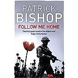 Follow Me Homeby Patrick Bishop