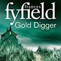 Gold Digger (       UNABRIDGED) by Frances Fyfield Narrated by Sean Barrett