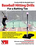 Baseball Hitting Drills for a Batting...