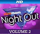 NickMom Night Out [HD]: Los Angeles Episode 5 [HD]