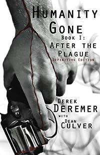 Humanity Gone: After The Plague by Derek Deremer ebook deal