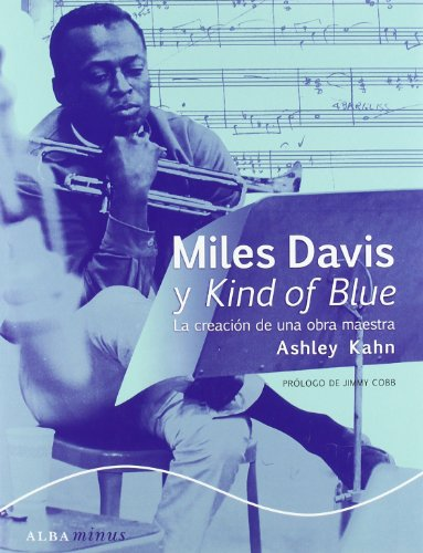 MILES DAVIS Y KIND OF BLUE