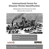 International Forum for Disaster Victim Identification (Euroscicon Meeting Reports)by Gavin Latin