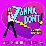 Zanna, Don't!: A Musical Fairy Tale