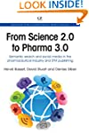 From Science 2.0 to Pharma 3.0: Seman...