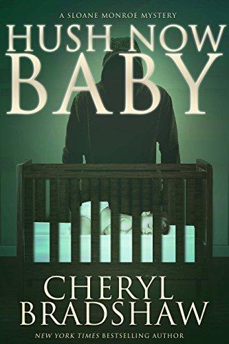 Hush Now Baby by Cheryl Bradshaw ebook deal