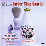 Square Pegs The Best Of Barber Shop Quartet: The Cream Of The Crop