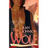 "The Wolf: A Novel of the Sons of Destinyvon ""Jean Johnson"""