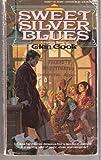Sweet Silver Blues (Garrett Files) (0451150619) by Cook, Glen