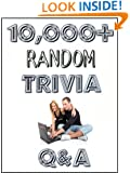 10,000+ Random Trivia Questions and Answers for Fun and Entertainment
