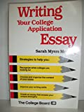 img - for Writing your college application essay book / textbook / text book