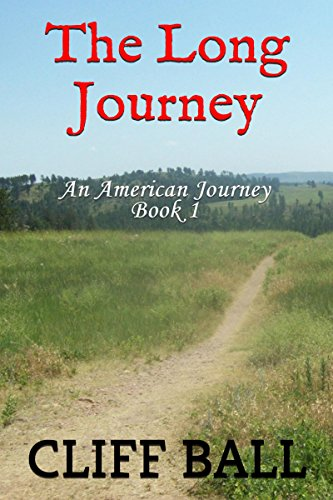 E-book - The Long Journey (Christian Historical Fiction) by Cliff Ball
