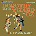 Dorothy and the Wizard in Oz (       UNABRIDGED) by L. Frank Baum Narrated by Erin Yuen