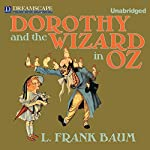 Dorothy and the Wizard in Oz | L. Frank Baum