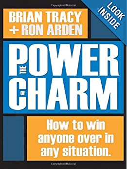 The Power of Charm: How to Win Anyone Over in Any Situation download