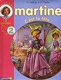 NOUVEAU RECUEIL MARTINE 5 HISTOIRES T.02 : C'EST LA FÊTE