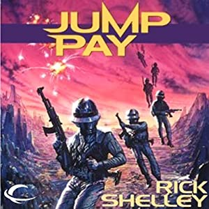 Jump Pay: 13th Spaceborne, Book 3 | [Rick Shelley]