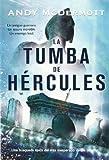 La tumba de Hercules / The Tomb of Hercules (Spanish Edition)