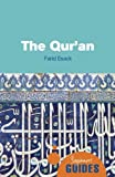 img - for The Qur'an: A Beginner's Guide (Beginner's Guides) book / textbook / text book
