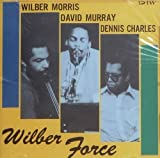 Wilber Force by Wilber Morris