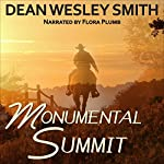 Monumental Summit | Dean Wesley Smith