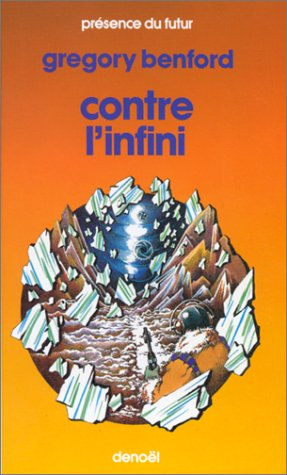Gregory Benford - Contre L'infini