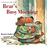 Bear's Busy Morning: A Guessing Game Story [Hardcover]