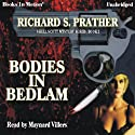 Bodies in Bedlam: A Shell Scott Mystery, Book 2 (       UNABRIDGED) by Richard S. Prather Narrated by Maynard Villers