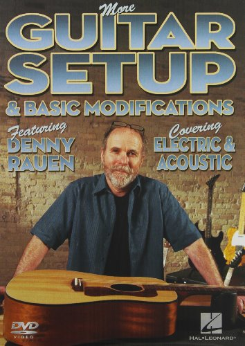 More Guitar Setup And Basic Modifications: Covering Electric And Acoustic