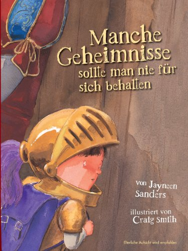 Manche Geheimnisse Sollte Man Nie Fur Sich Behalten German Edition
