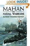 Mahan on Naval Warfare (Dover Maritime)