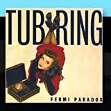Fermi Paradox by Tub Ring