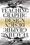 Teaching Graphic Design: Course Offer...