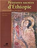echange, troc Claire Bosc-Tiessé, Anaïs Wion - Peintures sacrées d'Ethiopie : Collection de la Mission Dakar-Djibouti