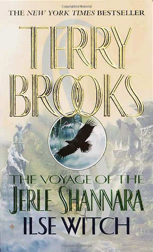 Terry Brooks, Ilse Witch (The Voyage of the Jerle Shannara, book 1)