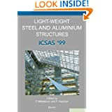 Light-Weight Steel and Aluminium Structures: ICSAS '99