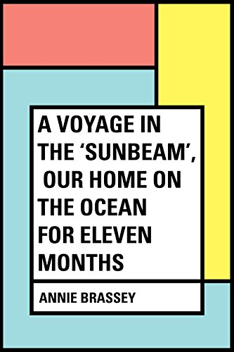 a-voyage-in-the-sunbeam-our-home-on-the-ocean-for-eleven-months-english-edition
