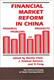 img - for Financial Market Reform In China: Progress, Problems, And Prospects (Political Economy of Global Interdependence) book / textbook / text book