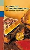 img - for Die Welt des Gerhard Mercator book / textbook / text book