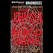 Blood Game: An Eve Duncan Forensics Thriller | [Iris Johansen]