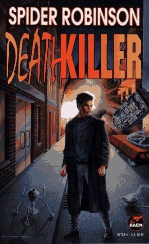 Deathkiller, Spider Robinson