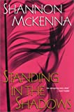 Standing in the Shadows (The McCloud Brothers, Book 2) (0758204531) by McKenna, Shannon