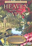 Heaven With The Gates Open [DVD] [2001]